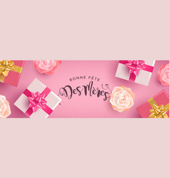 french mothers day banner with gifts and flowers vector image