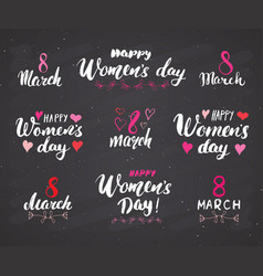 Happy womens day hand letterings set holiday vector