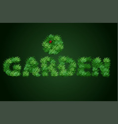 The word garden is written with a texture of vector