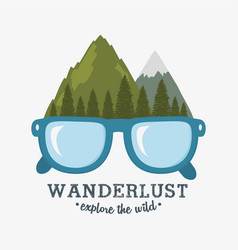 Wanderlust label with forest scene and eyeglasses vector