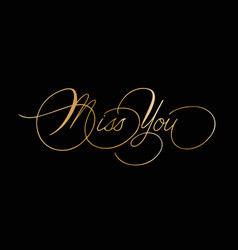 phrase miss you cursive font with swirls vector image vector image