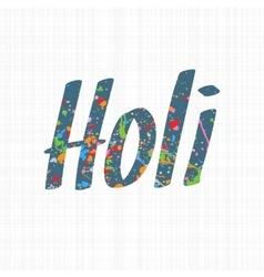 Holi holiday colorful word vector