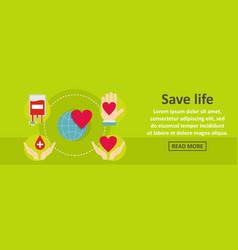 save life banner horizontal concept vector image