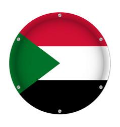 round metallic flag of sudan with screws vector image