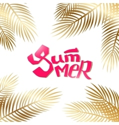 Summer lettering with gold palm vector image