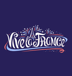 French motto - vive la france vector