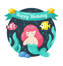 kids birthday card with cute little mermaid and vector image