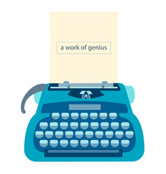 Typewriter with a sheet of paper and text a work vector