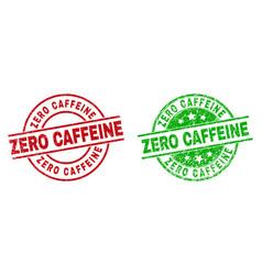 zero caffeine round badges using grunge texture vector image