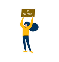 Girl holding a poster with words be tolerant vector