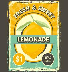 lemonade poster vintage grunge label fresh lemon vector image