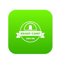Ready camp icon green vector