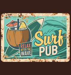 surf pub rusty plate with surfing board cocktail vector image