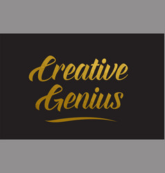 Creative genius gold word text typography vector