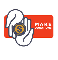 Make donations agitative poster with hands that vector