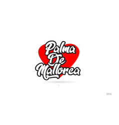 Palma de mallorca city design typography with red vector