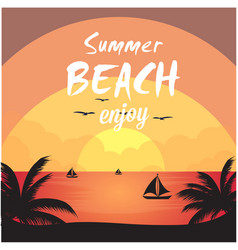Summer beach enjoy sea sunset orange background ve vector