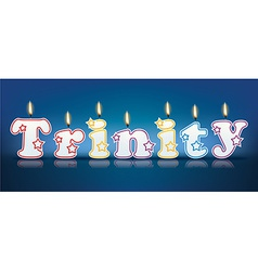 TRINITY written with burning candles vector
