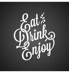 Food and drink vintage lettering background vector