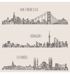 Shanghai Istanbul San Francisco city sketch vector