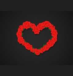 Wreath of red roses in heart shape on dark vector
