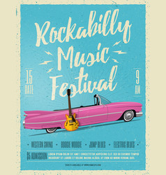 rockabilly music festival poster flyer vector image vector image