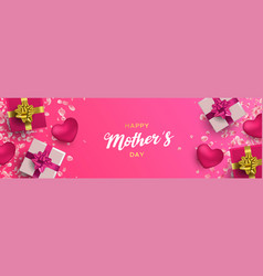 Happy mothers day banner pink gifts and hearts vector