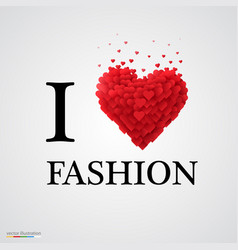 i love fashion heart sign vector image