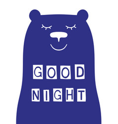 good night slogan with bear face vector image