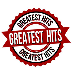 Greatest hits sign or stamp vector