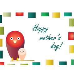 happy mothers day with birds cartoon vector image