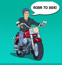 Pop art man biker riding a chopper vector