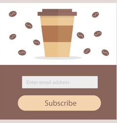 Template for subscribe to a newsletter - coffee vector