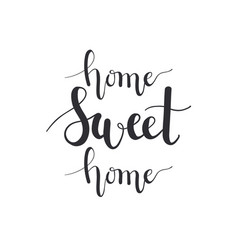 home sweet home calligraphy imitation hand vector image vector image