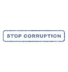 Stop corruption textile stamp vector