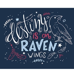Hand drawn lettering with raven surrounded with vector