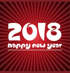 happy new year 2018 on red stripped background vector image