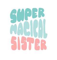 super magical lettering for banners posters vector image