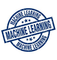 machine learning blue round grunge stamp vector image