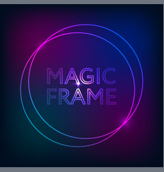 magic frame gradient abstract lights lines text vector image