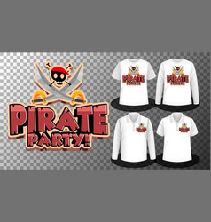 pirate party logo with set different shirts vector image