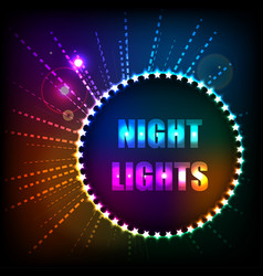 A bright background with neon lights in the vector