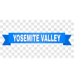 Blue ribbon with yosemite valley title vector
