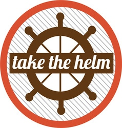Take The Helm vector