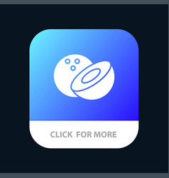 Coconut food mobile app button android and ios vector
