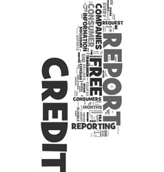Your access to free credit reports text word vector