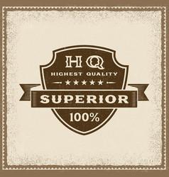 vintage highest quality superior label vector image vector image