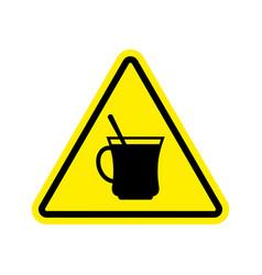 coffee warning sign yellow drinking tea hazard vector image