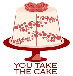 You Take the Cake vector image