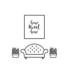 home sweet home lettering in a living room vector image